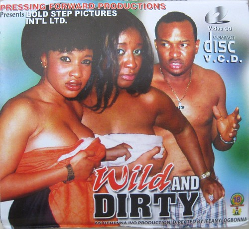 Wild and Dirty | by Nollywood Forever