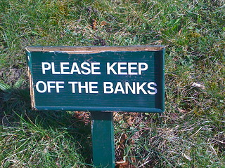 PLEASE KEEP OFF THE BANKS | by Mike of Surrey
