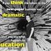 think dramatic education