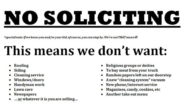 No Soliciting Sign A New Sign For My Front Door Yes I