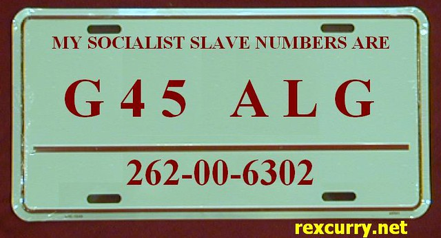 My Socialist Slave Numbers are harmful  End car tags  Stop… | Flickr