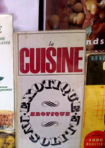 cuisine exotique/erotique | by David Lebovitz