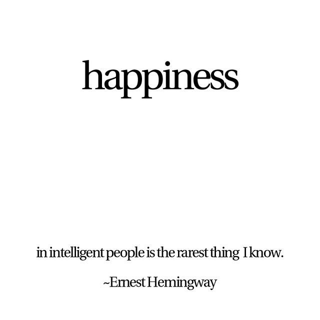 Happiness Saw This Quote Today And Although I Didn't Hav Flickr Extraordinary Quote For Today About Happiness