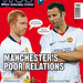 Manchester's Poor Relations, City or United?