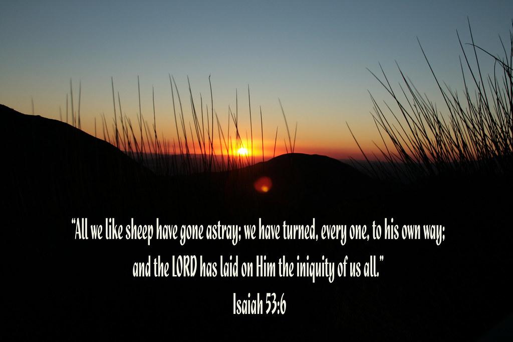Isaiah 53 5 6 Isaiah 53 6
