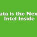 Data is the Next Intel Inside