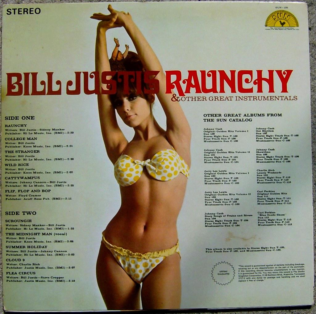 Bill Justis Bill Justis / Raunchy | Flickr
