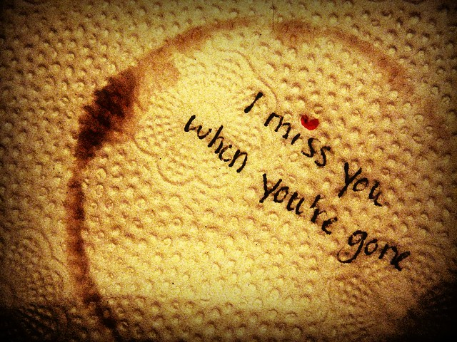 I Miss You When Youre Gone2 This Is Another One That I H Flickr