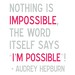 I'm Possible - Audrey Hepburn Quote in Gray and Pink