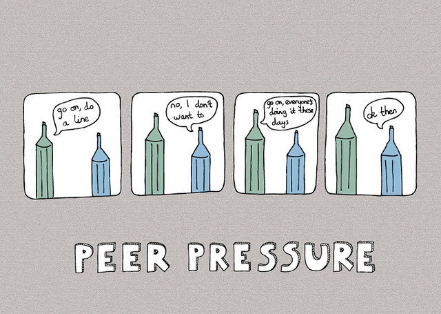 peer pressure is one thing that This pressure may be expressed openly (oh, come on — it's just one beer, and everyone else is having one) or more indirectly — simply making beer available at a party, for instance most peer pressure is less easy to define.