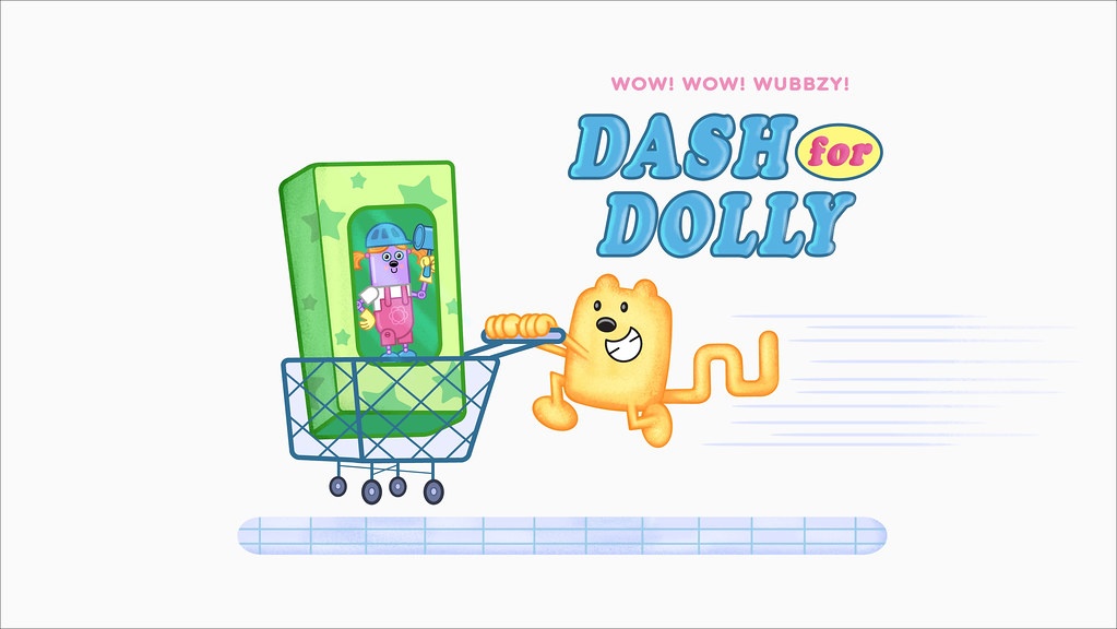 Quot Dash For Dolly Quot Title Card Wow Wow Wubbzy Episode
