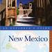 New Mexico: An Explorer's Guide