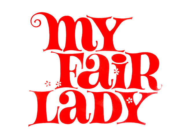 my fair lady logo type by lilly schreibsc flickr. Black Bedroom Furniture Sets. Home Design Ideas