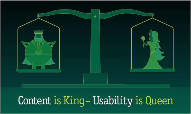 Content is King Usability is Queen