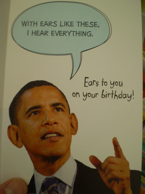 Inside Obama Birthday Card With Ears Like There I Hear E Flickr