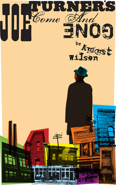 Poster For August Wilson S Play Joe Turner S Come And Gone