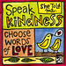Speak Kindness