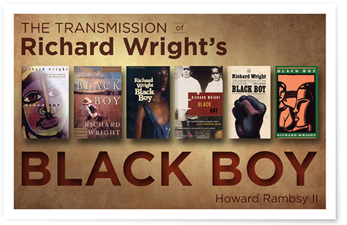 richard wrights novel black boy essay Richard nathaniel wright (september 4, 1908 - november 28, 1960) was an american author of novels, short stories, poems, and non-fiction much of his literature concerns racial themes, especially related to the plight of african americans during the late 19th to mid-20th centuries, who suffered discrimination and violence in the south and the north.