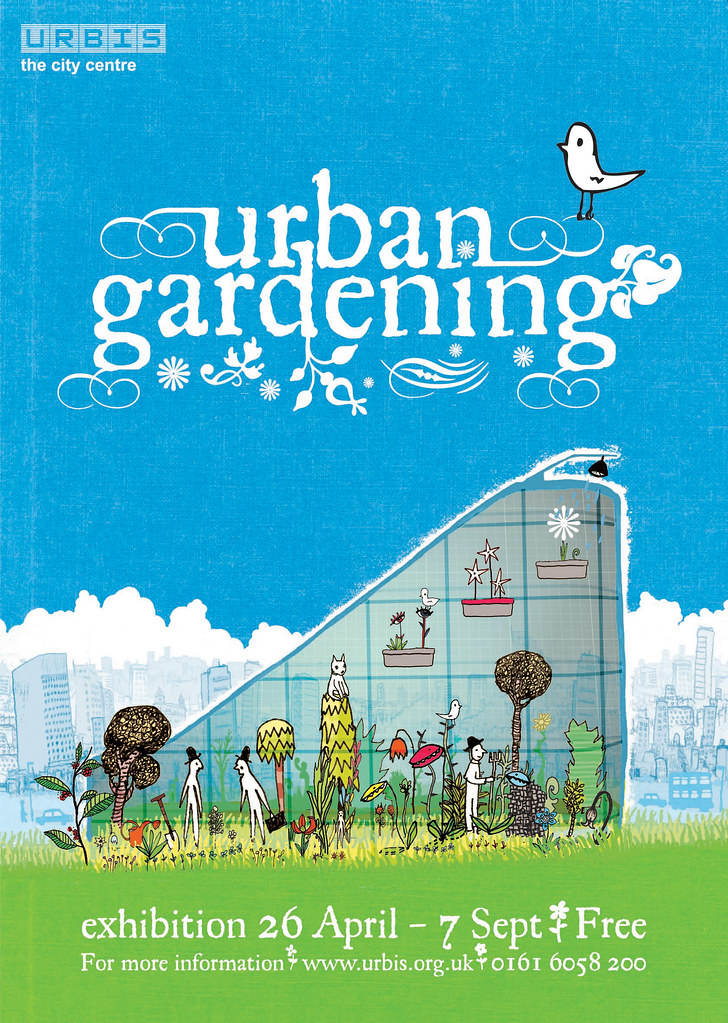 Urban gardening poster urbis exhibition manchester uk for Gardening jobs manchester