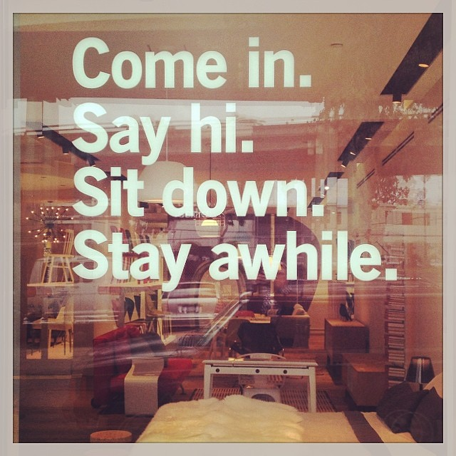 Come In Say Hi Sit Down Stay Awhile Willo Sana