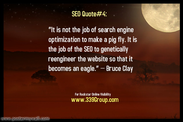 SEO Quote - Bruce Clay - Flickr - Photo Sharing!