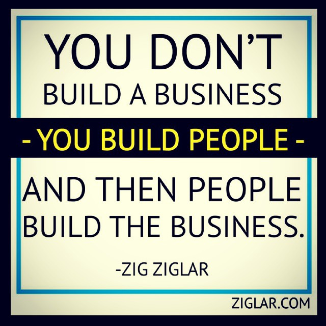 """Trust In Business Quotes: """"You Don't Build A Business; You Build People, And Then Pe"""