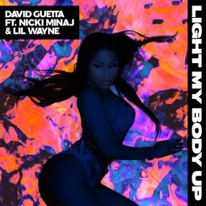 David Guetta – Light My Body Up (feat. Nicki Minaj & Lil Wayne)
