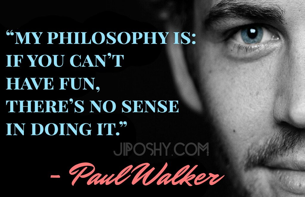 Top 10 Paul Walker Quotes To Live Better Feelingsuccess
