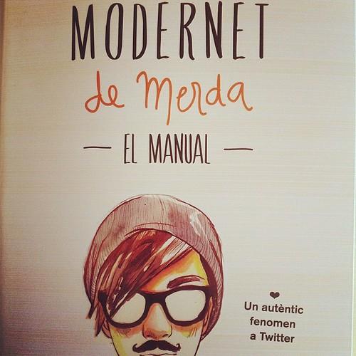 'Modernet de merda. El manual' #books #llibres #modernetdemerda #igerscalella #igersmaresme #igersbarcelona #igerscatalunya #igerselperiodico #barcelona #catalunya