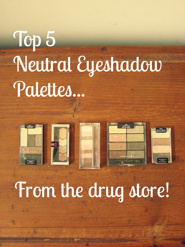 Drugstore Neutral Eyeshadow Palettes 1