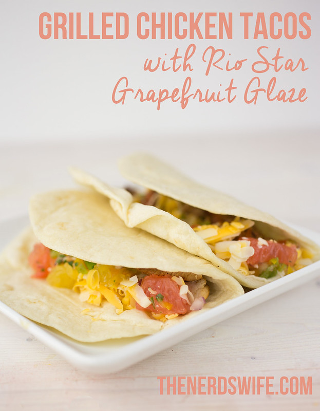 Grilled Chicken Tacos with Grapefruit Glaze