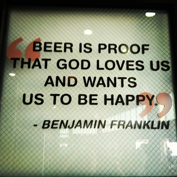 "Ben Franklin Beer Quote: Great #beer Quote By Ben Franklin Spotted At The ""Pork & P"