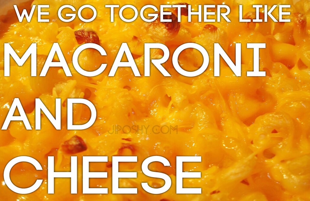 Mac And Cheese Quotes Mac Cheese Macaroni Love