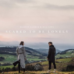 Martin Garrix & Dua Lipa – Scared to Be Lonely