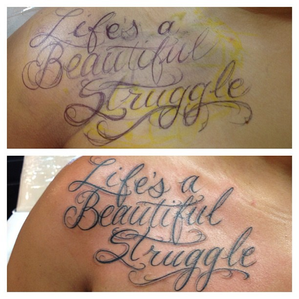 """Life's A Beautiful Struggle"" #tattoo By Ricky, #scripttat"