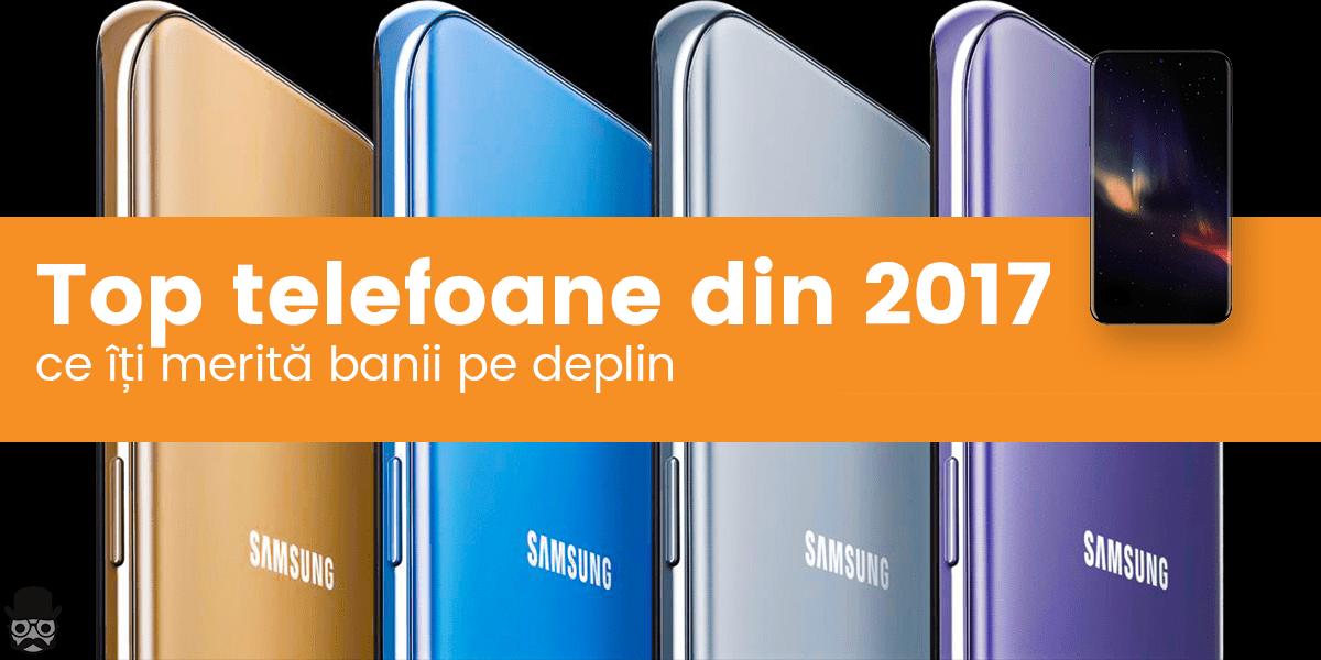 cele mai bune telefoane 2017