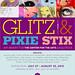 Glitz and Pixie Stix