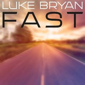 Luke Bryan – Fast