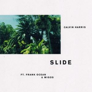 Calvin Harris – Slide (feat. Frank Ocean & Migos)