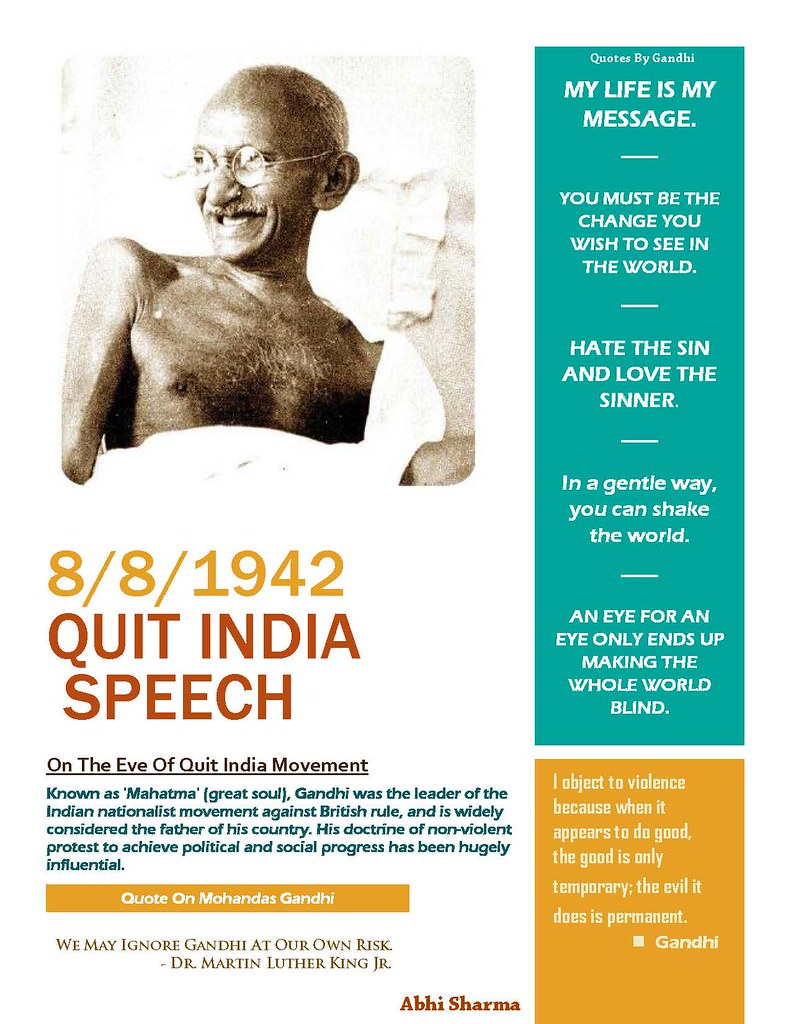 quit india speech Historian mridula mukherjee narrates how the quit india movement  or die'  speech in an open session of the all india congress committee,.