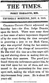 Mark Caesar sentenced for MD slave rebellion: 1845