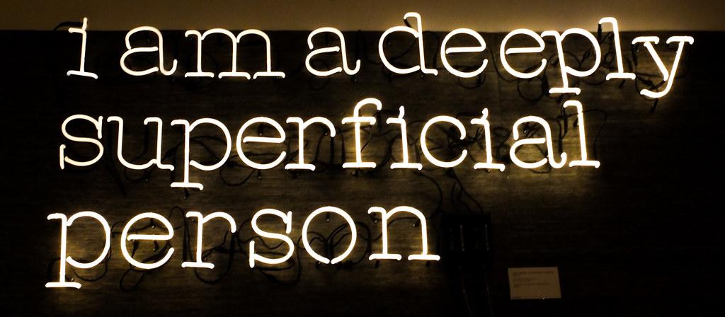 i am a deeply superficial person - neon   DSCF7742.jpg ...
