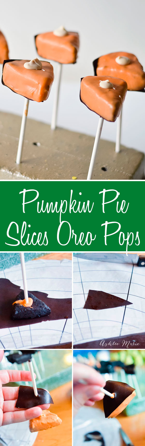 a tutorial for OREO cookie ball pops shaped like a slice of pumpkin pie
