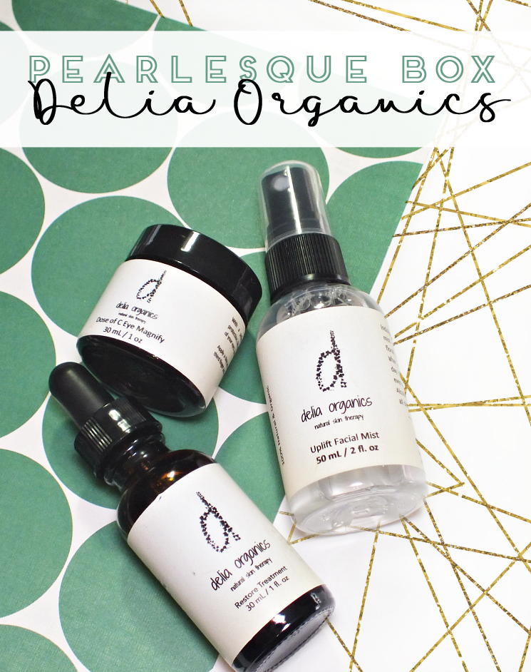 pearlesque box april 2017 delia organics (2)