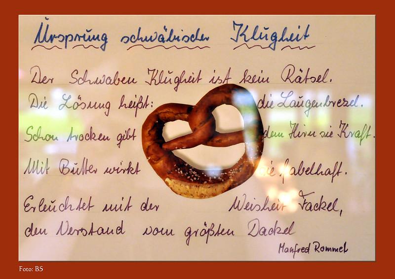 """Über den Ursprung schwäbischer Klugheit. Entdeckt im """"Café im Schlossgarten"""" Bad Mergentheim: ein Laugenbrezel-Gedicht von Manfred Rommel (1974 bis 1996 Oberbürgermeister von Stuttgart) ... Foto: Brigitte Stolle, Mannheim"""