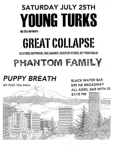 7/25/15 YoungTurks/GreatCollapse/PhantomFamily/PuppyBreath