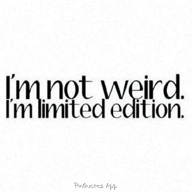 #weird #limited #edition #funny #PinQuotes #me #repost #qu