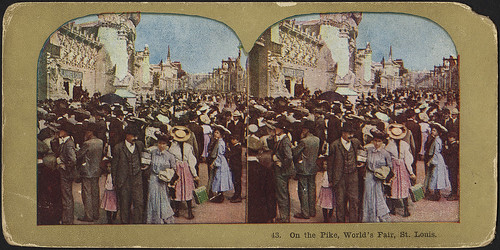 On the pike, World's Fair, St. Louis