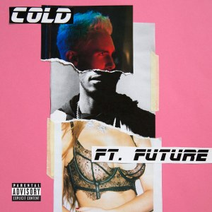 Maroon 5 – Cold (feat. Future)