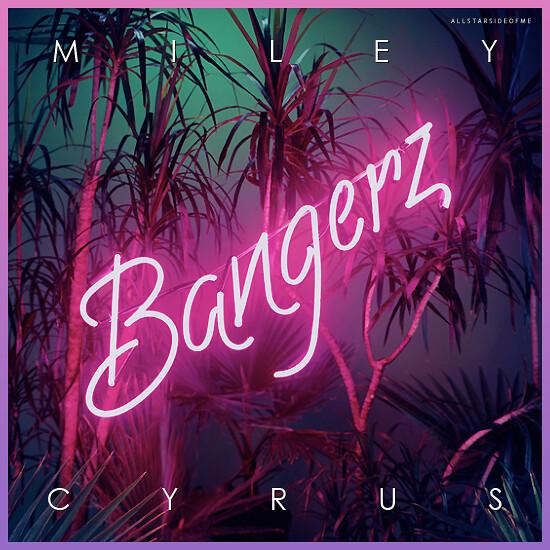 Miley Cyrus - Bangerz (Album Cover) | I made this cover
